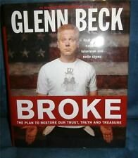 Broke: The Plan to Restore Our Trust, Truth and Treasure by Glenn Beck