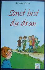SONST BIST DU DRAN /Renate Welsh/