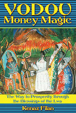 Vodou Money Magic: The Way to Prosperity Through the Blessings of the Lwa, Kenaz