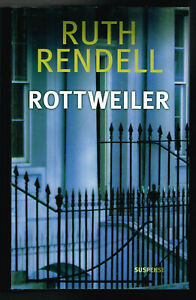 Rottweiler - Ruth Rendell - 2006 - 546 pages 21 x 13,5 cm