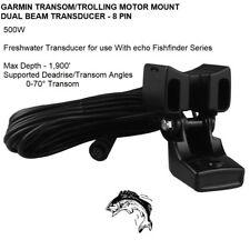 GARMIN TRANSOM/TROLLING MOTOR MOUNT DUAL BEAM TRANSDUCER 8 PIN Max Depth 1,900FT