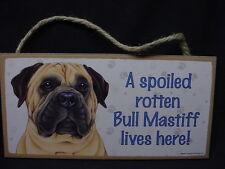 BULL MASTIFF Spoiled Rotten DOG wood SIGN wall hanging PLAQUE Bullmastiff puppy