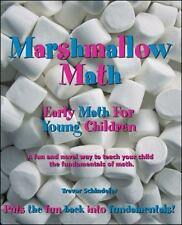 Marshmallow Math : Early Math for Toddlers, Preschoolers, and Primary School...