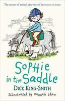 Sophie in the Saddle (Sophie Adventures), King-Smith, Dick, Very Good Book