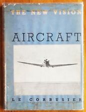 LE CORBUSIER - AIRCRAFT - RARE 1935 1ST EDITION WITH DUST JACKET - NICE COPY
