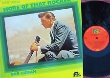 Bob Luman ORIG GER LP More of that rocker NM Bear Family BFX15039 Rockabilly