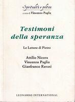 Testimoni della speranza. Le Lettere di Pietro - Paglia, Nicora, Ravasi - Nuovo!