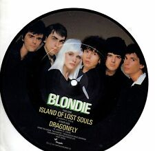 BLONDIE  disco  45 giri  PICTURE DISC PDK Island of lost souls + Dragonfly 1982