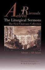 Aelred of Rievaulx the Liturgical Sermons: The First Clairvaux Collection: Adven
