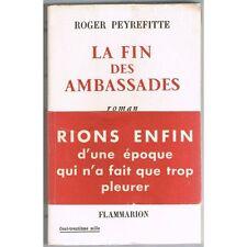 La FIN des AMBASSADEURS de Roger PEYREFITTE Humour caustique Flammarion 1953