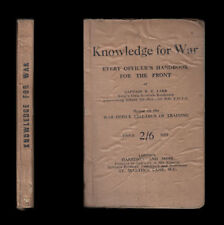 c.1917 KNOWLEDGE FOR WAR Every Officer's Handbook The Front TRENCH WARFARE Drill