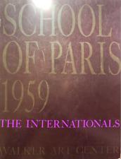 SCHOOL OF PARIS 1959 THE INTERNATIONALS APPEL HARTUNG LANSKOY RIOPELLE SOULAGES