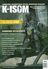 K-ISOM Spezialausgabe II-2016 20 JAHRE KSK Kommando Bundeswehr Spezialkräfte