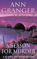 A Season for Murder (A Mitchell & Markby Village Whodunnit), By Ann Granger,in U