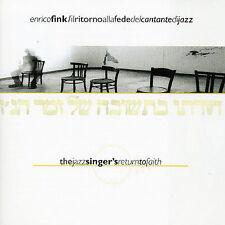 Enrico Fink, Il Ritorno alla Fede del Cantante di Jazz (Jazz Singer's Return to