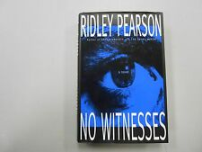 SIGNED AND DATED No Witnesses by Ridley Pearson! (1994, HC, Hyperion)! 1st/1st!