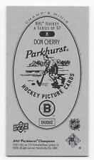 11/12 PARKHURST CHAMPIONS CHAMP'S MINI PARKHURST BACK Don Cherry #8