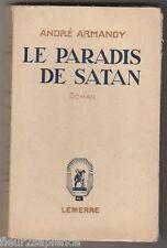 Le paradis de Satan André Armandy  1937