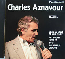 "CHARLES AZNAVOUR - RARE CD ""JEZEBEL"" - COLLECTION ""PRÉFÉRENCES"""