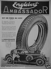 PUBLICITÉ 1935 ENGLEBERT AMBASSADOR UN PNEU DE LUXE POUR VOITURE LOURDE - POLO