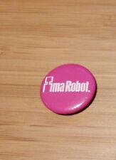 Ima Robot - American Band - Album Ima Robot -  Button Badge 2003