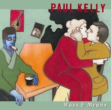 PAUL KELLY Ways & Means 2CD BRAND NEW