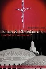 USED (LN) Islam & Christianity: Conflict or Conciliation?: A Comparative and Tex