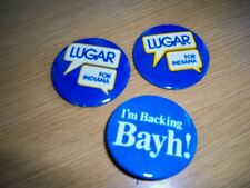 """Campaign Pins, """"Lugar for Indiana,"""" """"I'm backing Bayh ,"""" metal w/stick pin"""