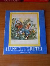 HANSEL e GRETEL-COLLANA LA NONNA RACCONTA n.23-ED.C.E.L.I.