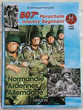 507th PARACHUTE INFANTRY REGIMENT 1942-1945 by DOMINIQUE FRANCOIS