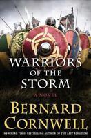 Warriors of the Storm: A Novel (Saxon Tales) by Cornwell, Bernard