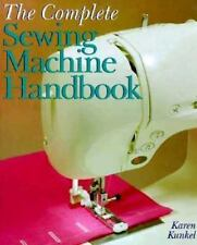 The Complete Sewing Machine Handbook (A SterlingSewing Information Res-ExLibrary