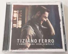 TIZIANO FERRO L AMORE E UNA COSA SEMPLICE CD ALBUM OTTIMO SPED GRATIS + ACQUISTI