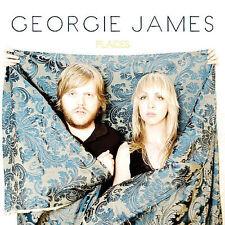 Georgie James, Places, Excellent
