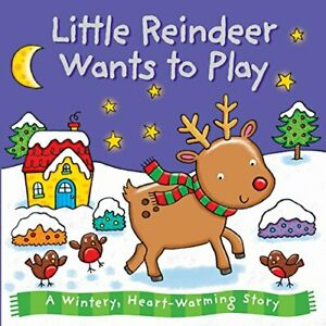Baby Christmas Board Book - Little Reindeer Wants to Play ... by Igloo Books Ltd