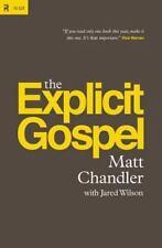 The Explicit Gospel, Chandler, Matt, Good Condition, Book