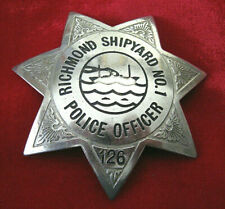 "Obsolete ""Richmond Shipyard No.1 Police Officer"" badge  /  Richmond, CA,  WW2"