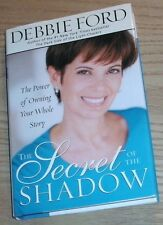 THE SECRET OF THE SHADOW Signed By DEBBIE FORD 2002 Rare Hardcover 1st/1st