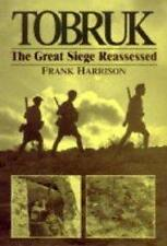 TOBRUK - THE GREAT SIEGE REASSESSED