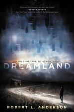 Dreamland by Robert L. Anderson (2016, Paperback)