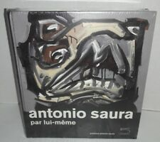 Antonio Saura, Par Lui-Meme - By Himself , 2009 Art New Sealed - In French