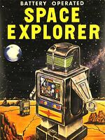 ART PRINT POSTER ADVERT TOY BATTERY OPERATED SPACE EXPLORER ROBOT NOFL0796