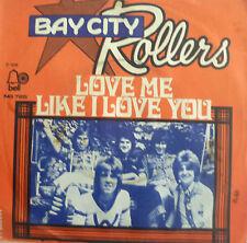 "7"" 1976 NL-PRESS RARE MINT-? BAY CITY ROLLERS : Love Me Like I Love You"