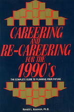 Careering and Re-careering for the 1990's by Ron L. Krannich (Paperback, 1991)