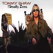 Tommy Shaw, 7 Deadly Zens, Excellent Enhanced