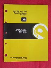 1988 Jd John Deere 50, 100, 150 Portable Kerosen Space Heaters Operator'S Manual