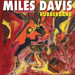 "MILES DAVIS ""Rubberband""  digipack / NEUF et SCELLE"