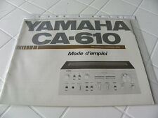 Yamaha CA-610 Mode d'emploi Operating Instructions Istruzioni  New