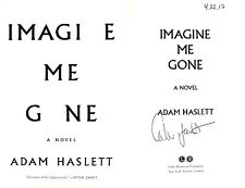 Adam Haslett~SIGNED & DATED IN PERSON~Imagine Me Gone~1st/1st HC + Photos!
