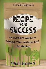 RECIPE FOR SUCCESS - STEINBERG, ABIGAIL - NEW BOOK